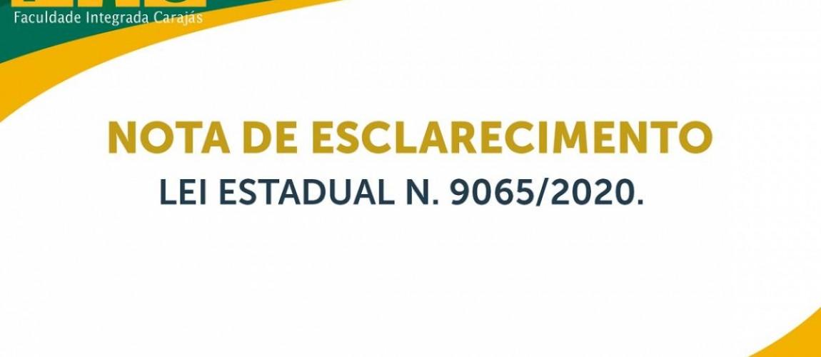 NOTA DE ESCLARECIMENTO - LEI ESTADUAL Nº 9065-2020